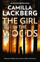 The Girl in the Woods  Lackberg Camilla