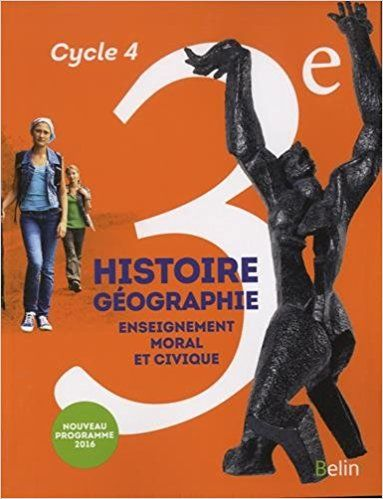 Histoire Geographie Cycle 4 3e Belin 9782701198514