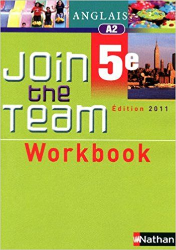 Join The Team Workbook 5e Anglais Nathan 9782091738208